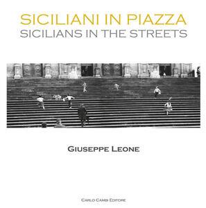 Siciliani in piazza. Ediz. italiana e inglese
