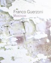 Franco Guerzoni. Musivum