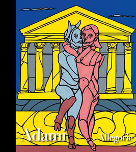 Valerio Adami. Allegorie. Ediz. multilingue