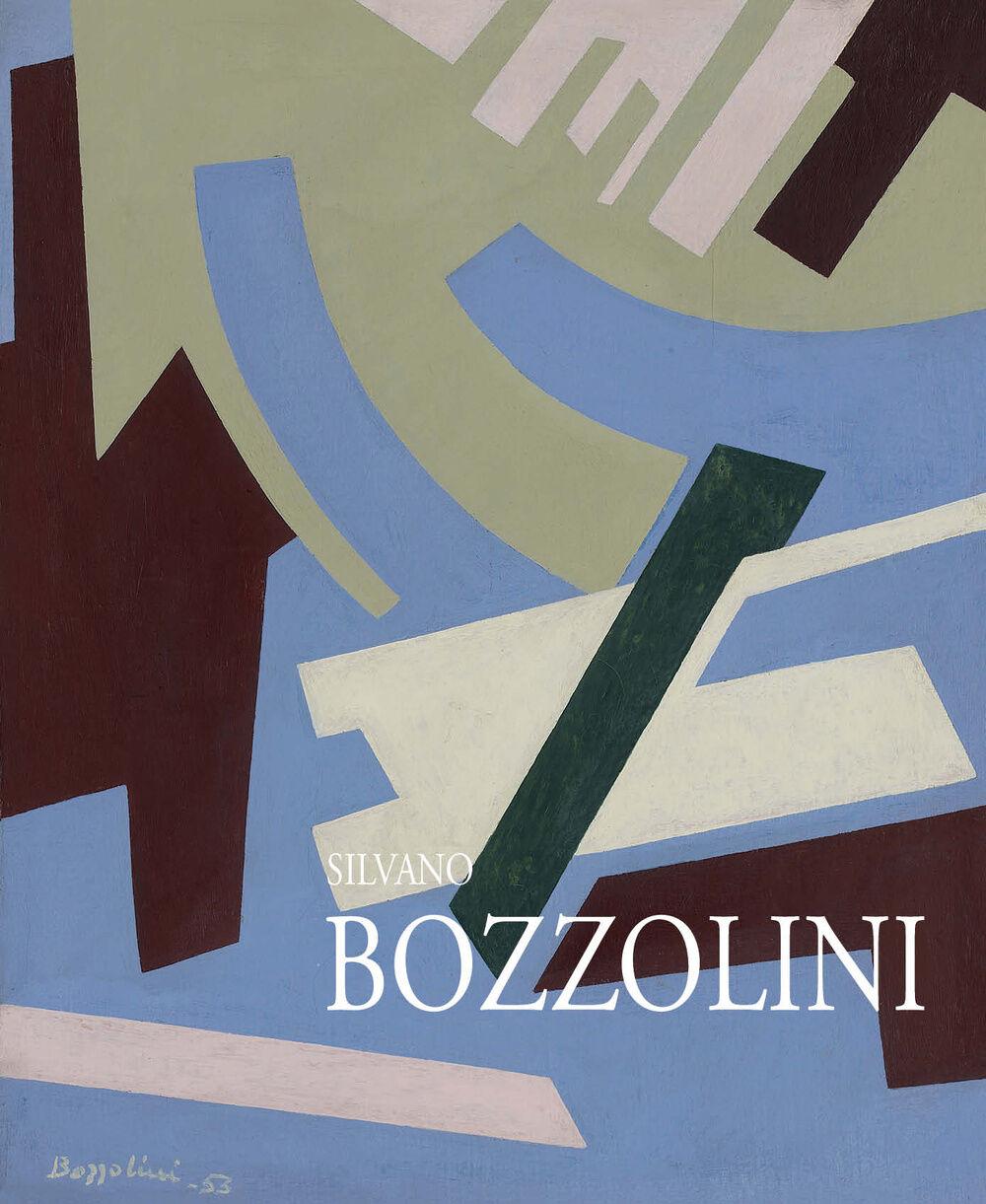 Silvano Bozzolini. Pitture 1946-1992