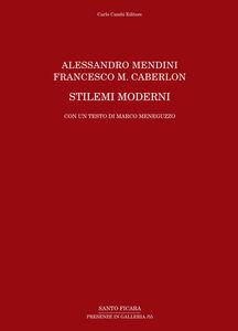 Alessandro Mendini, Francesco M. Caberlon. Stilemi moderni