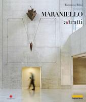 Giuseppe Maraniello. Attratti. Ediz. italiana e inglese