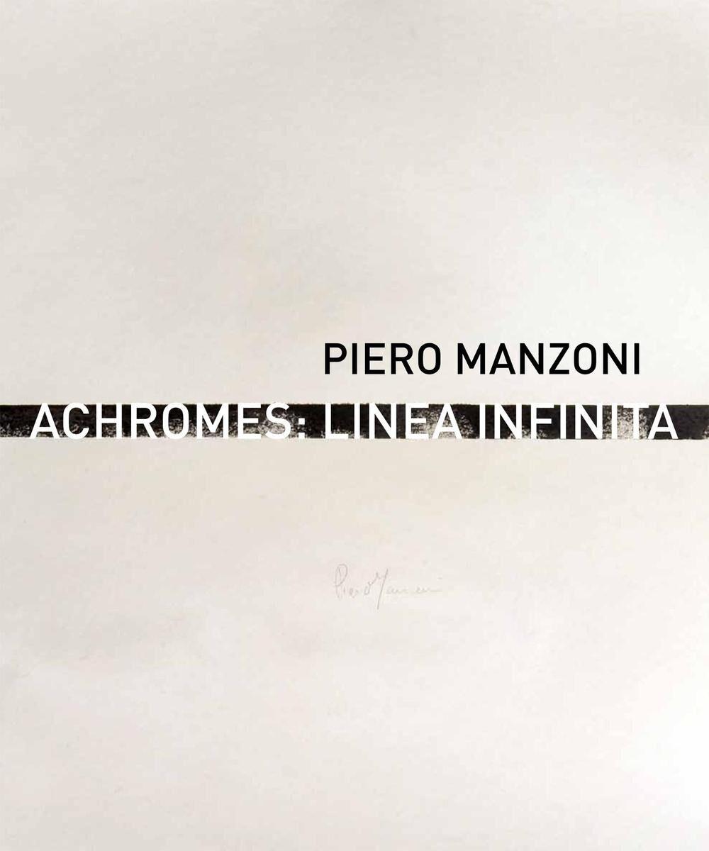 Piero Manzoni. Achromes: linea infinita