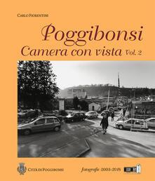 Mercatinidinataletorino.it Poggibonsi. Camera con vista. Fotografie 2003-2018 Image
