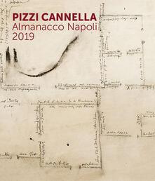 Premioquesti.it Pizzi Cannella. Almanacco Napoli 2019. Ediz. illustrata Image