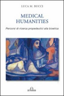 Mercatinidinataletorino.it Medical humanities. Percorsi di ricerca propedeutica alla bioetica Image