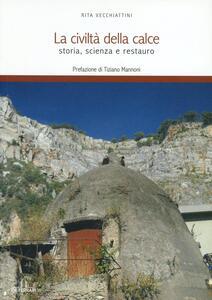 La civiltà della calce. Storia, scienza e restauro