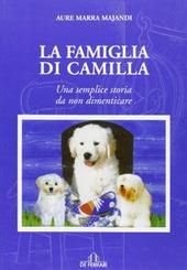 La famiglia di Camilla. Una semplice storia da non dimenticare