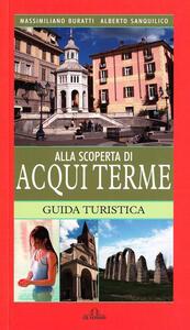 Alla scoperta di Acqui Terme