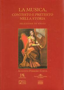La musica, contesto e pretesto nella storia.pdf
