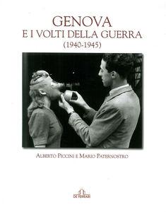 Genova e i volti della guerra (1940-45)