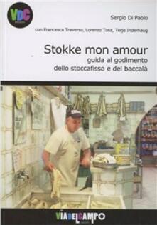 Stokke mon amour. Guida al godimento dello stoccafisso e del baccalà.pdf