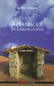 A Pianacci, in Garfagnana