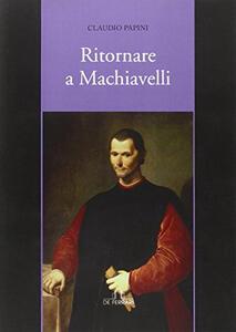 Ritornare a Machiavelli