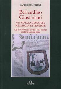 Bernardino Giustiniani. Un notaio genovese