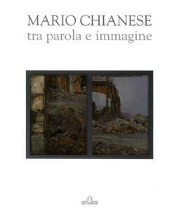 Mario Chianese. Tra parola e immagine