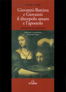 Giovanni Battista e Giovanni il discepolo