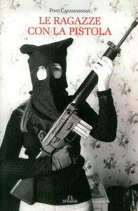 Le ragazze con la pistola