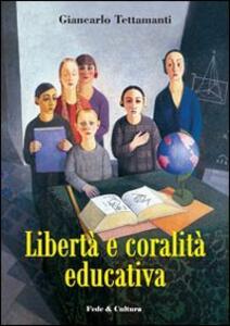 Libertà e coralità educativa