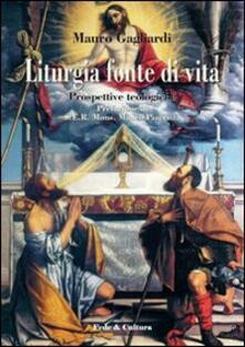 Osteriacasadimare.it Liturgia fonte di vita. Prospettive teologiche Image