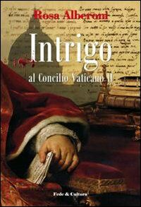 Intrigo al Concilio Vaticano II