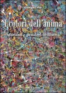 I colori dellanima. Aforismi e pensieri in libertà.pdf