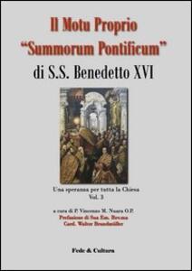 Il Motu proprio «Summorum Pontificum» di S.S. Benedetto XVI. Una speranza per tutta la Chiesa. Vol. 3