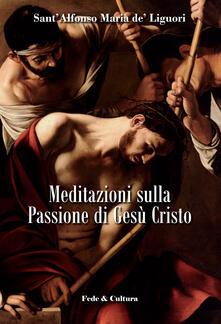 Meditazioni sulla passione di Gesù Cristo.pdf