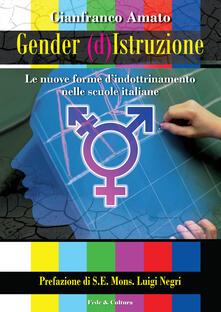Collegiomercanzia.it Gender (d)istruzione. Le nuove forme d'indrottinamento nelle scuole italiane Image