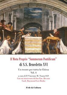 Il Motu proprio «Summorum Pontificum» di S.S. Benedetto XVI. Una speranza per tutta la Chiesa. Vol. 4: tesoro per tutta la Chiesa, Un. - copertina