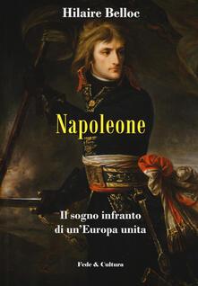 Listadelpopolo.it Napoleone. Il sogno infranto di un'Europa unita Image