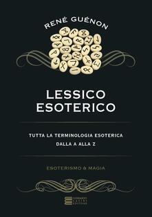 Cefalufilmfestival.it Lessico esoterico. Tutta la terminologia esoterica dalla A alla Z Image