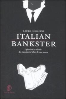 Daddyswing.es Italian bankster. Splendori e miserie dei banchieri d'affari di casa nostra Image