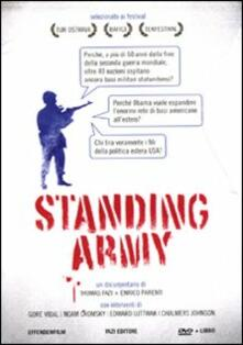 Standing army. DVD. Con libro - Thomas Fazi,Enrico Parenti - copertina