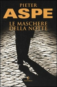 Le Le maschere della notte - Aspe Pieter - wuz.it