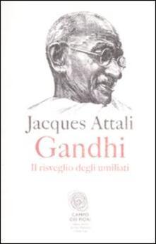 Criticalwinenotav.it Gandhi. Il risveglio degli umiliati Image