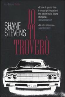 Io ti troverò - Shane Stevens - copertina