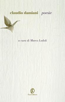 Poesie - Claudio Damiani,Marco Lodoli - ebook