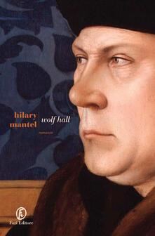 Wolf Hall - Hilary Mantel,Giuseppina Oneto - ebook