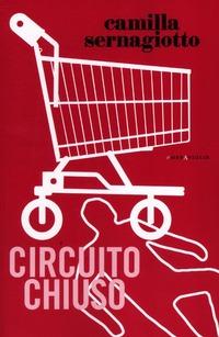 Circuito chiuso-Annales - Sernagiotto Camilla - wuz.it