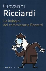 Libro Le indagini del commissario Ponzetti Giovanni Ricciardi