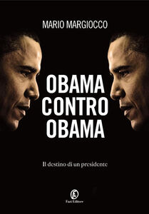 Ebook Obama contro Obama Margiocco, Mario