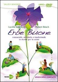 ERBE BUONE (LIBRO+DVD)