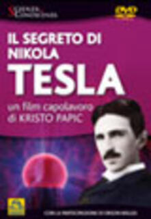 Grandtoureventi.it Il segreto di Nikola Tesla. DVD Image