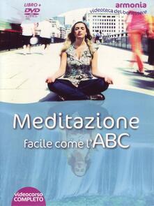 Capturtokyoedition.it Meditazione facile come l'ABC. DVD. Con libro Image
