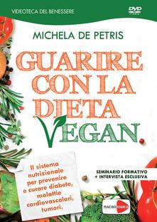 Guarire con la dieta vegan. DVD.pdf
