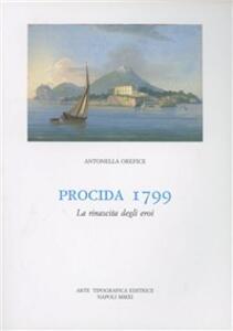 Procida 1799. La rinascita degli eroi
