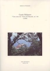 Curzio Malaparte. «Casa come me» Punta del Masullo, tel. 160 Capri