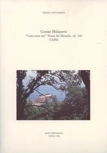 Curzio Malaparte. «Casa come me» Punta del Masullo, tel. 160 Capri - Sergio Attanasio - copertina