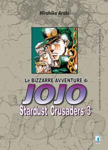 Stardust crusaders. Le bizzarre avventure di Jojo. Vol. 3